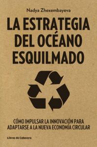 Llibre La estrategia del oceano-esquilmado