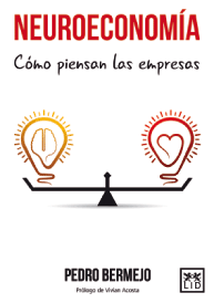 Neuroeconomía. Cómo piensan las empresas. Pedro Bermejo