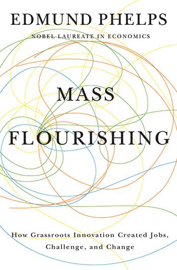 mon-empresarial-003-mass-flourishing-edmund-phelps